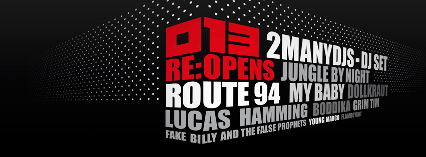 013 re opens