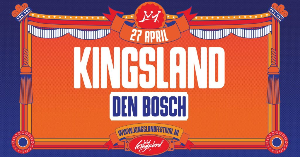 Kingsland Den Bosch Koningsdag